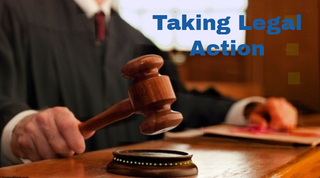 Taking Legal Action