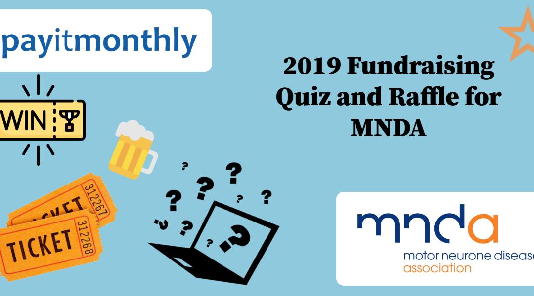 2019 Fundraising Quiz and Raffle for MNDA